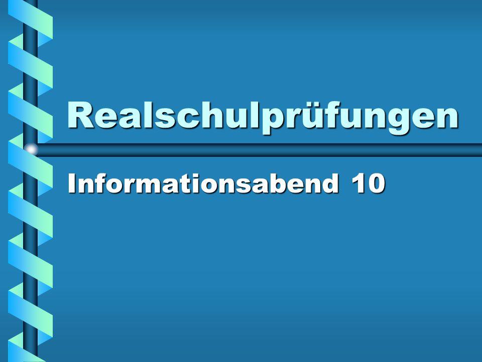 Realschulprüfungen Informationsabend 10