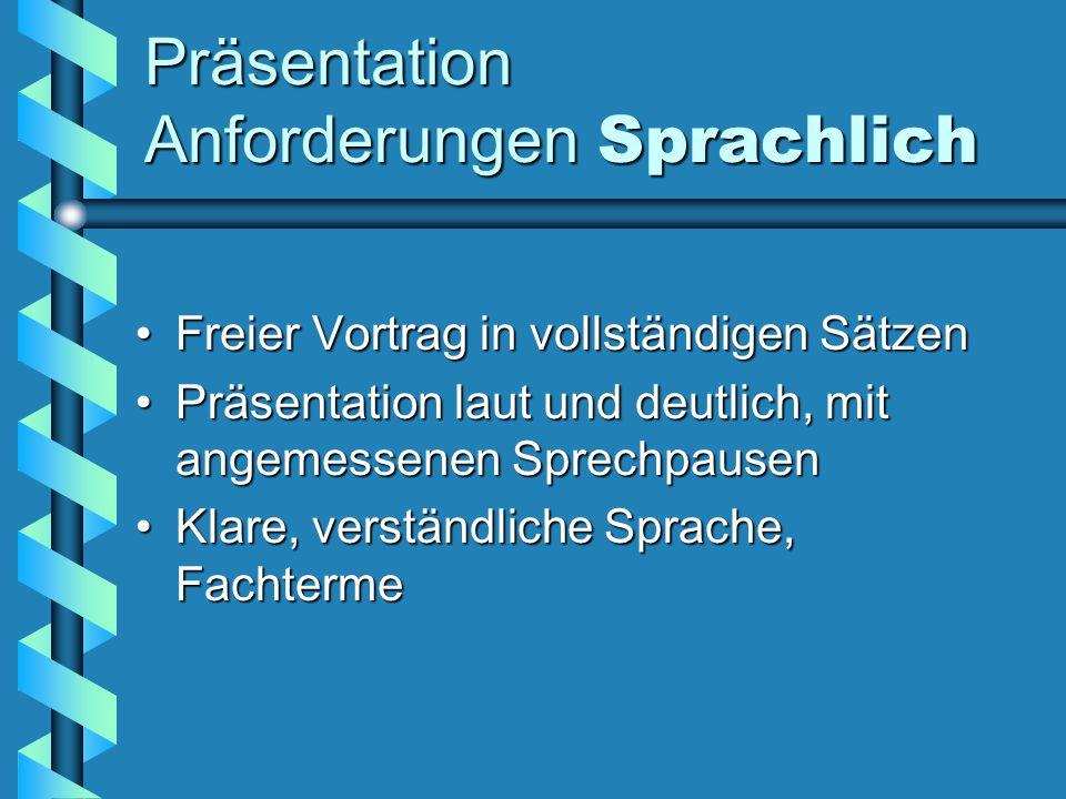 Präsentation Anforderungen Sprachlich