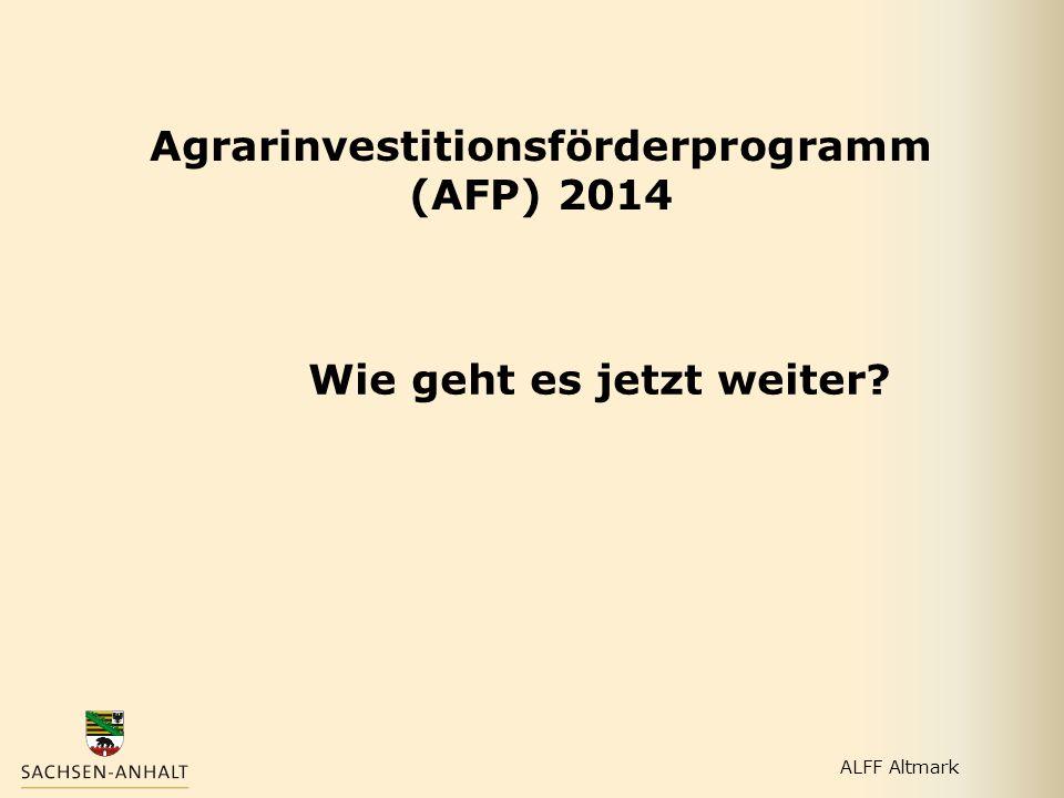 Agrarinvestitionsförderprogramm (AFP) 2014