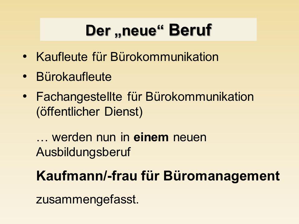 """Der """"neue Beruf Kaufleute für Bürokommunikation Bürokaufleute"""