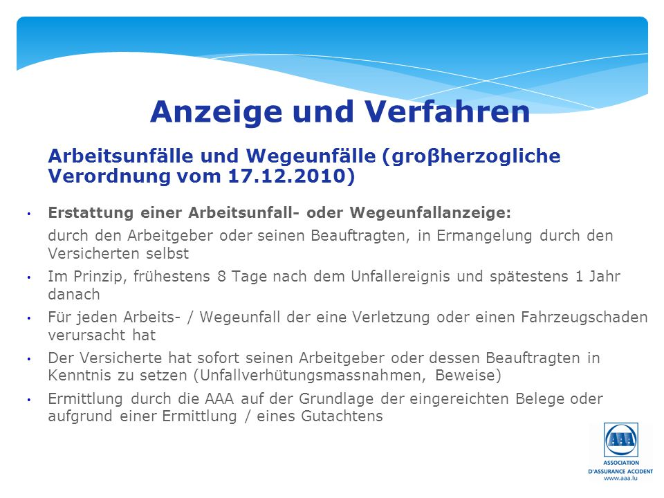 Anzeige und Verfahren Arbeitsunfälle und Wegeunfälle (groβherzogliche Verordnung vom 17.12.2010)