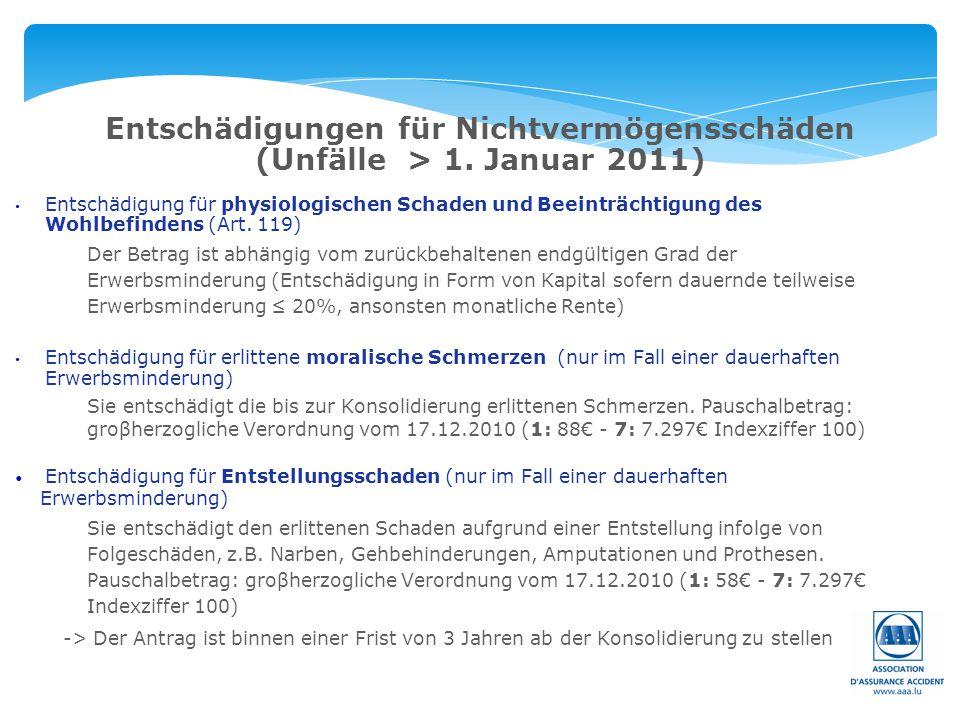 Entschädigungen für Nichtvermögensschäden (Unfälle > 1. Januar 2011)