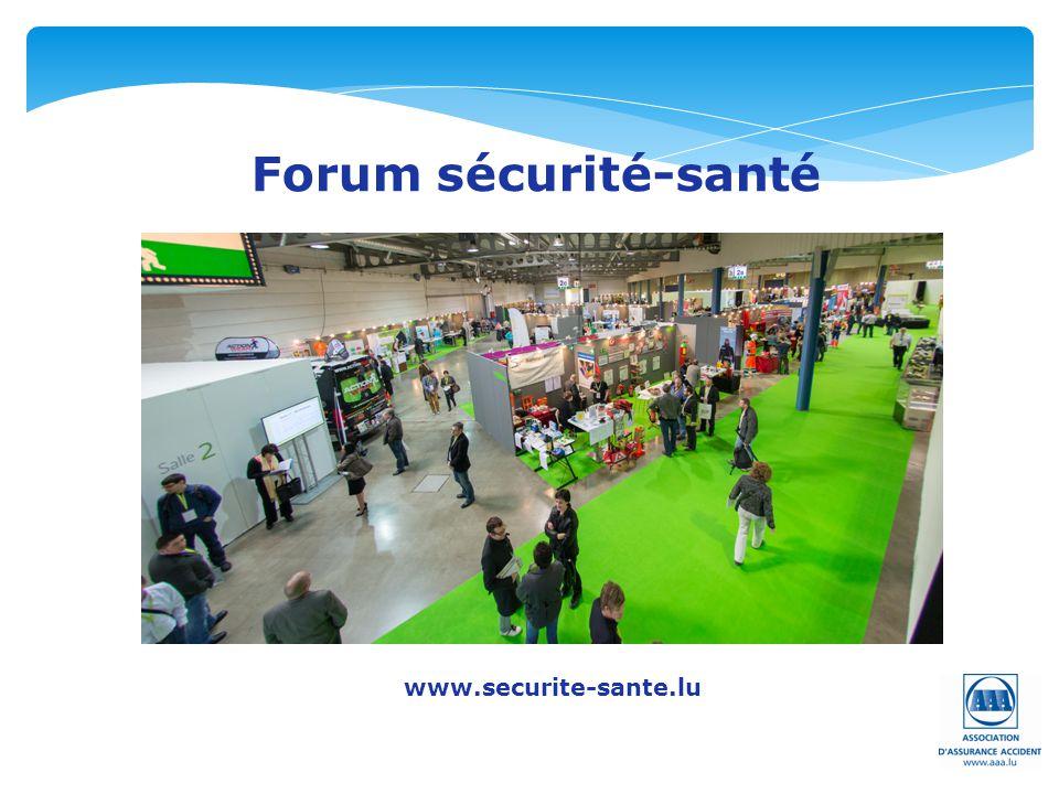 Forum sécurité-santé www.securite-sante.lu