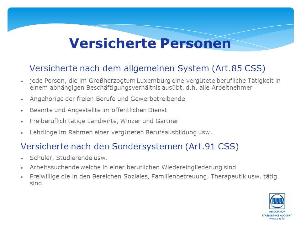 Versicherte Personen Versicherte nach dem allgemeinen System (Art.85 CSS)