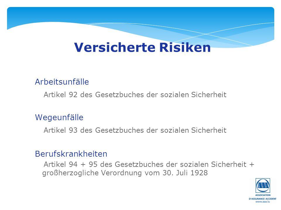 Versicherte Risiken Arbeitsunfälle