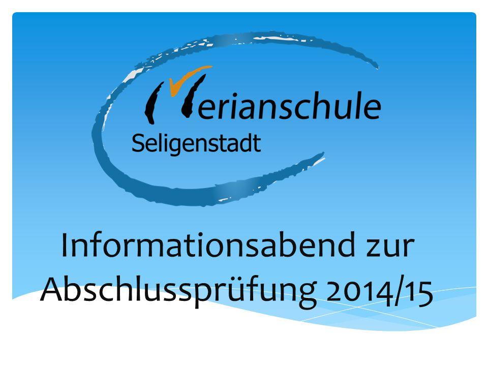 Informationsabend zur Abschlussprüfung 2014/15