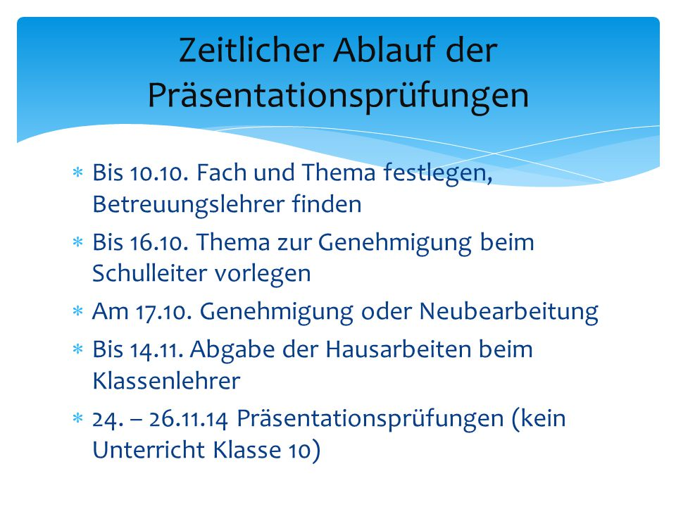 Zeitlicher Ablauf der Präsentationsprüfungen