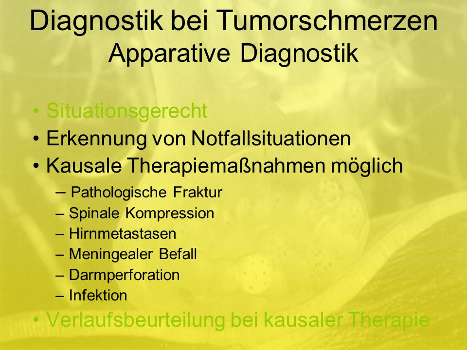 Diagnostik bei Tumorschmerzen Apparative Diagnostik