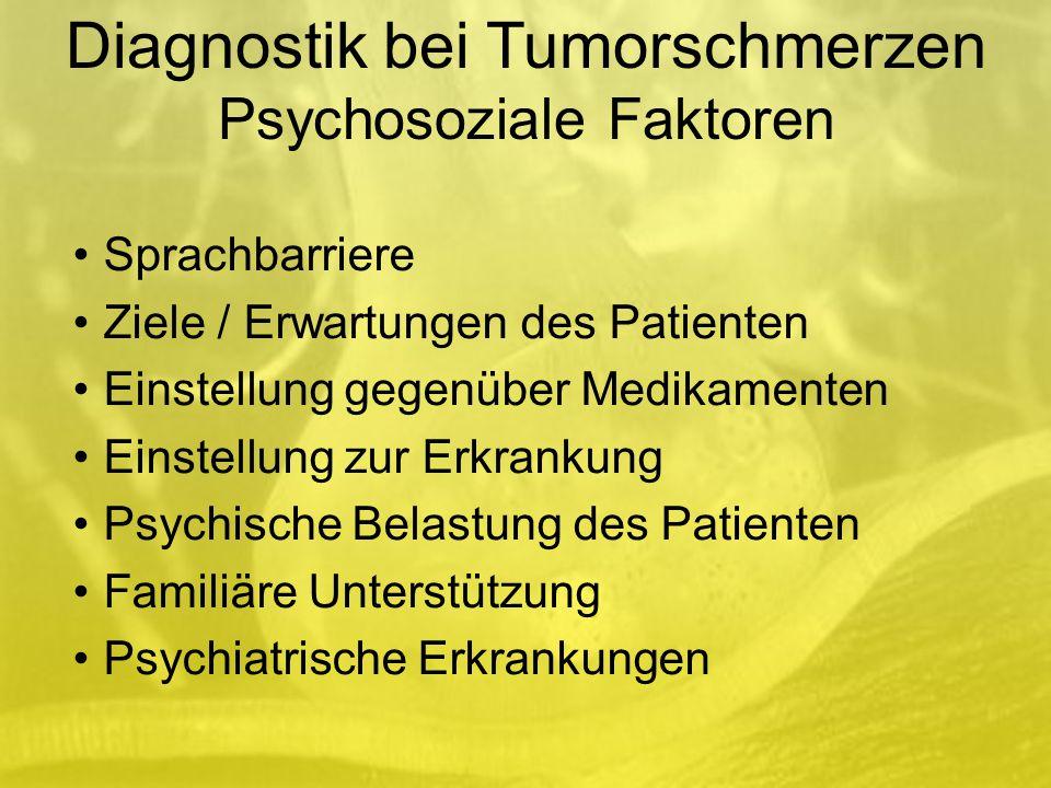 Diagnostik bei Tumorschmerzen Psychosoziale Faktoren