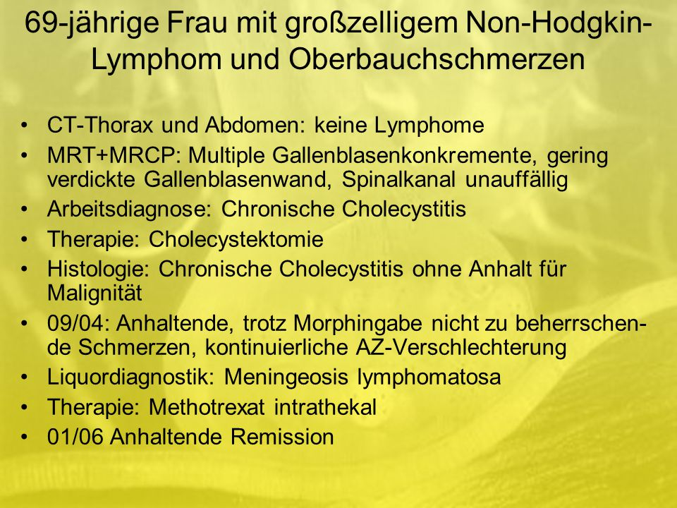 69-jährige Frau mit großzelligem Non-Hodgkin-Lymphom und Oberbauchschmerzen