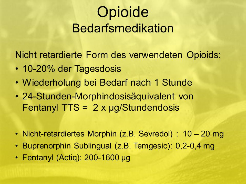 Opioide Bedarfsmedikation
