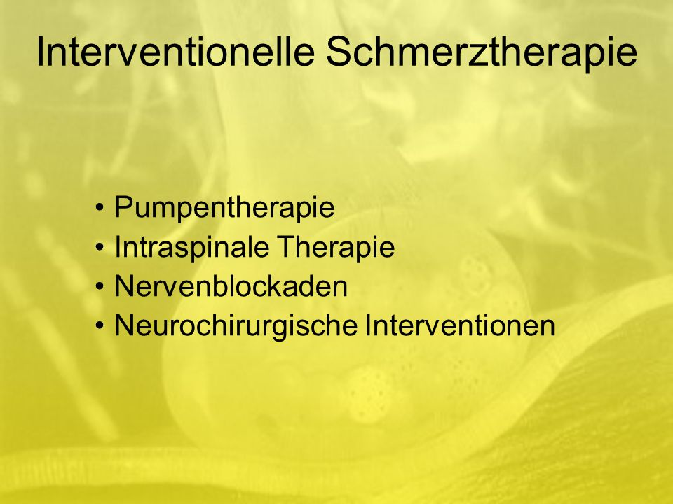 Interventionelle Schmerztherapie