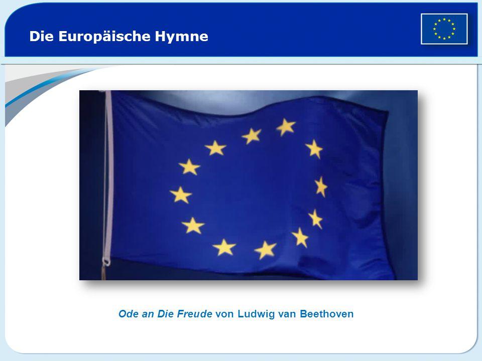 Die Europäische Hymne Ode an Die Freude von Ludwig van Beethoven