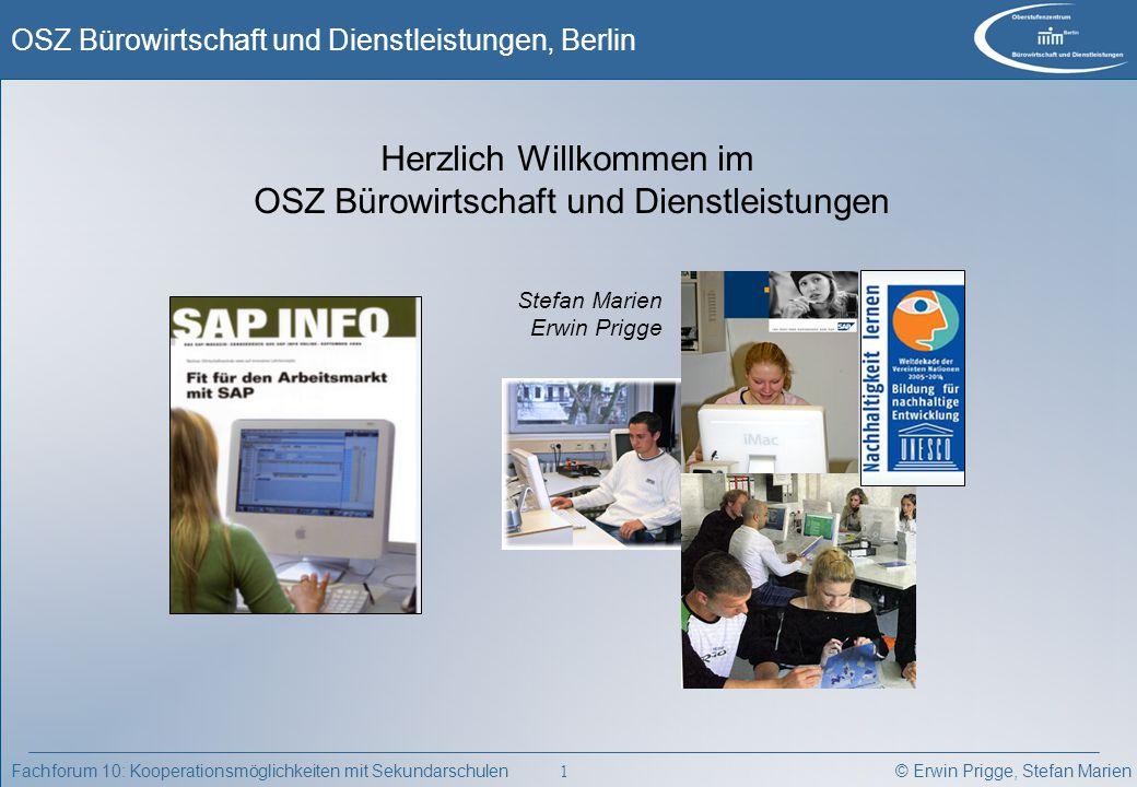 Herzlich Willkommen im OSZ Bürowirtschaft und Dienstleistungen