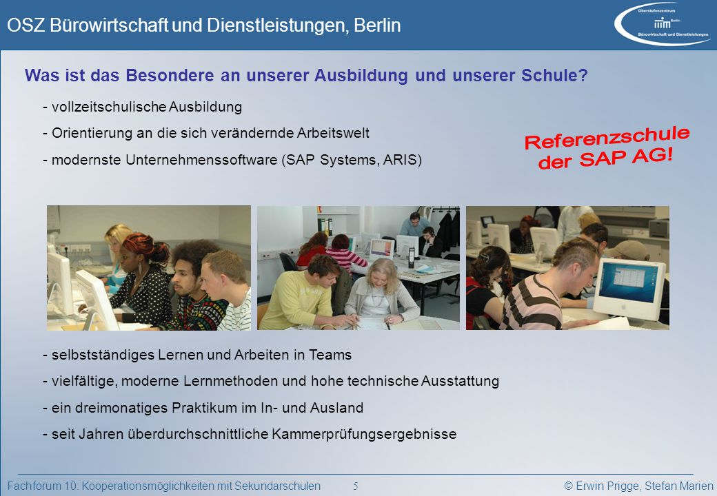 Referenzschule der SAP AG!