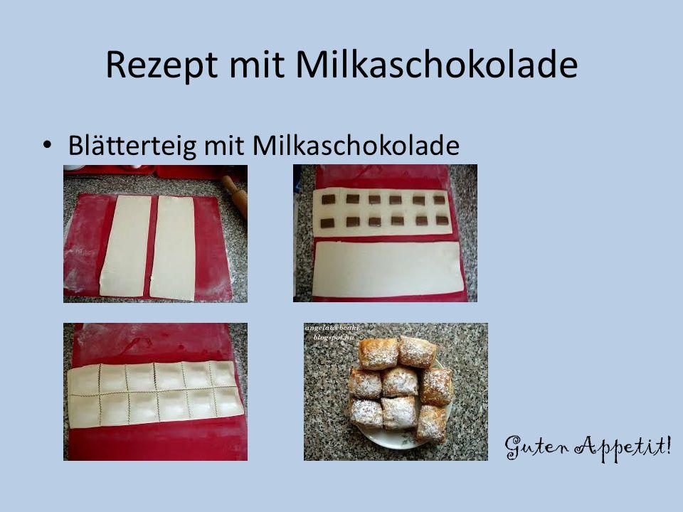 Rezept mit Milkaschokolade