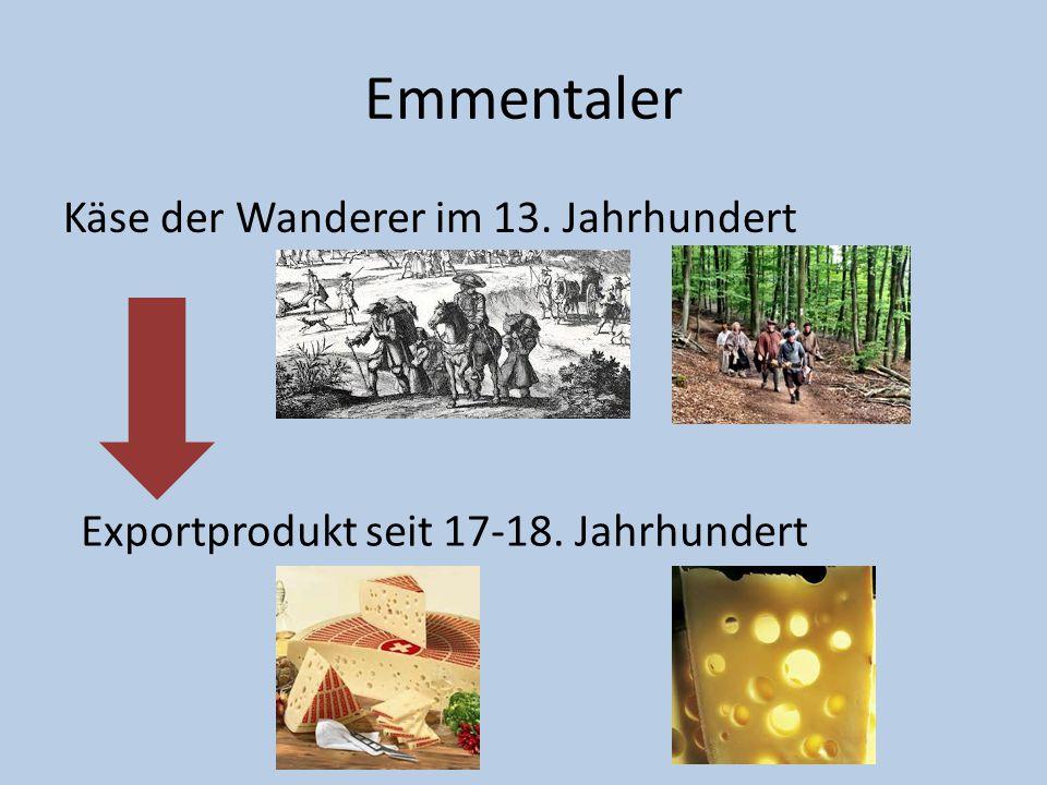 Emmentaler Käse der Wanderer im 13. Jahrhundert