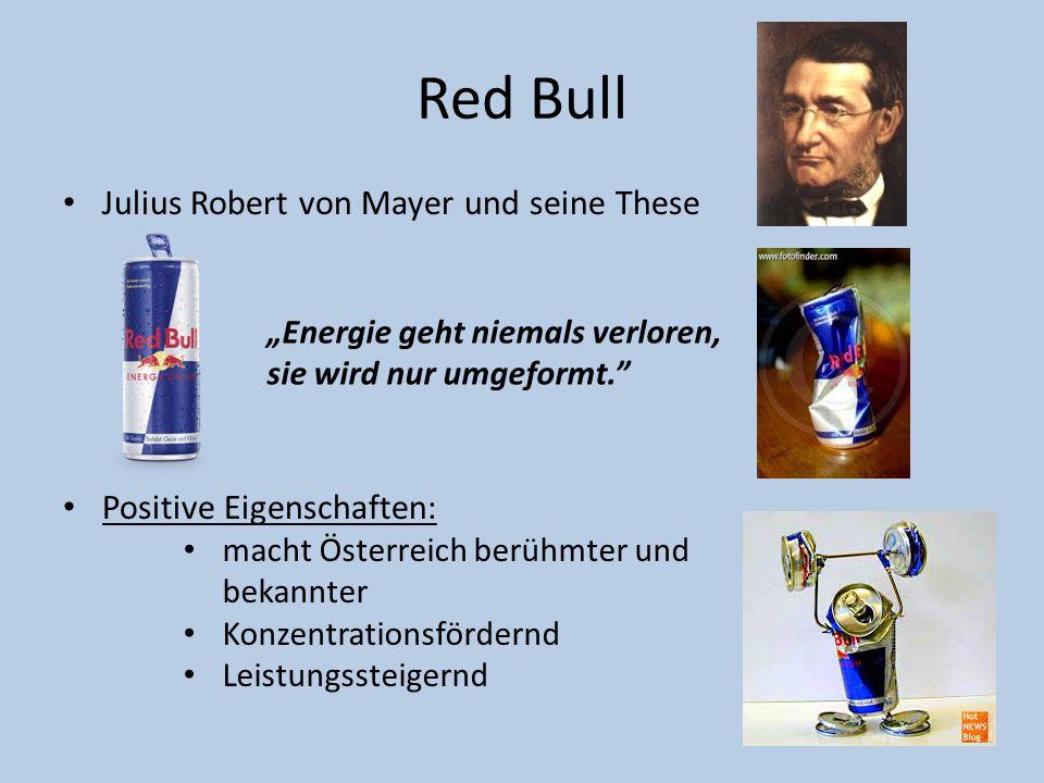 Red Bull Julius Robert von Mayer und seine These