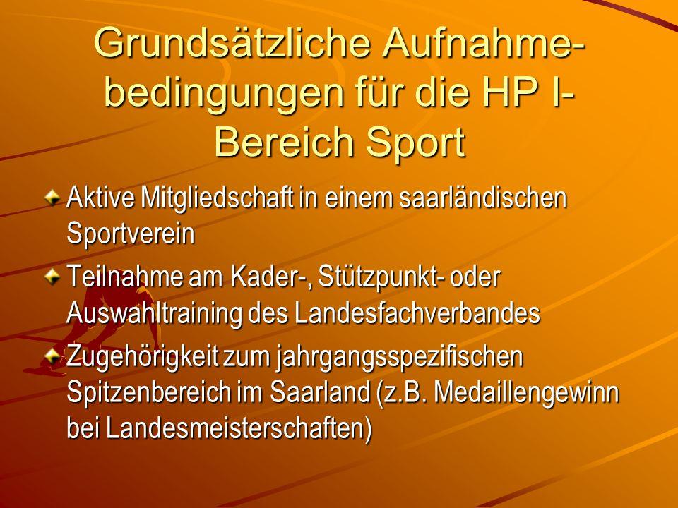 Grundsätzliche Aufnahme-bedingungen für die HP I- Bereich Sport
