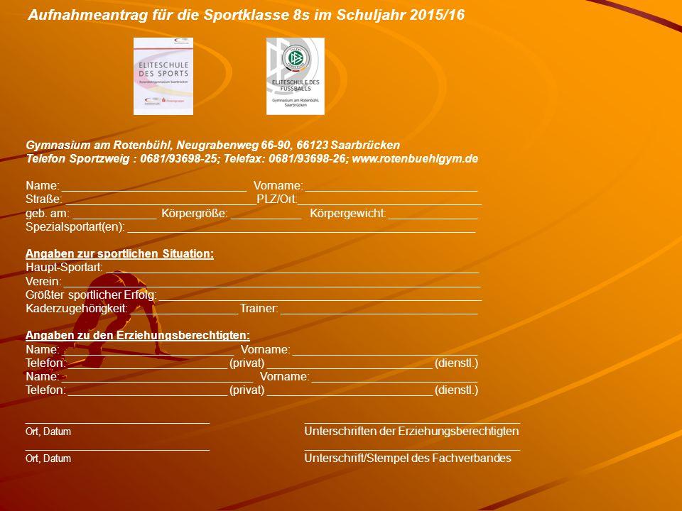 Aufnahmeantrag für die Sportklasse 8s im Schuljahr 2015/16
