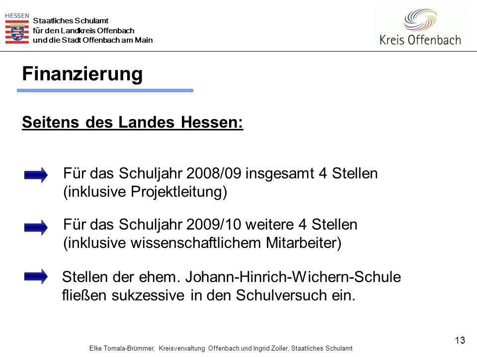 Finanzierung Seitens des Landes Hessen: