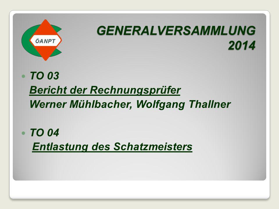 GENERALVERSAMMLUNG 2014 TO 03 Bericht der Rechnungsprüfer