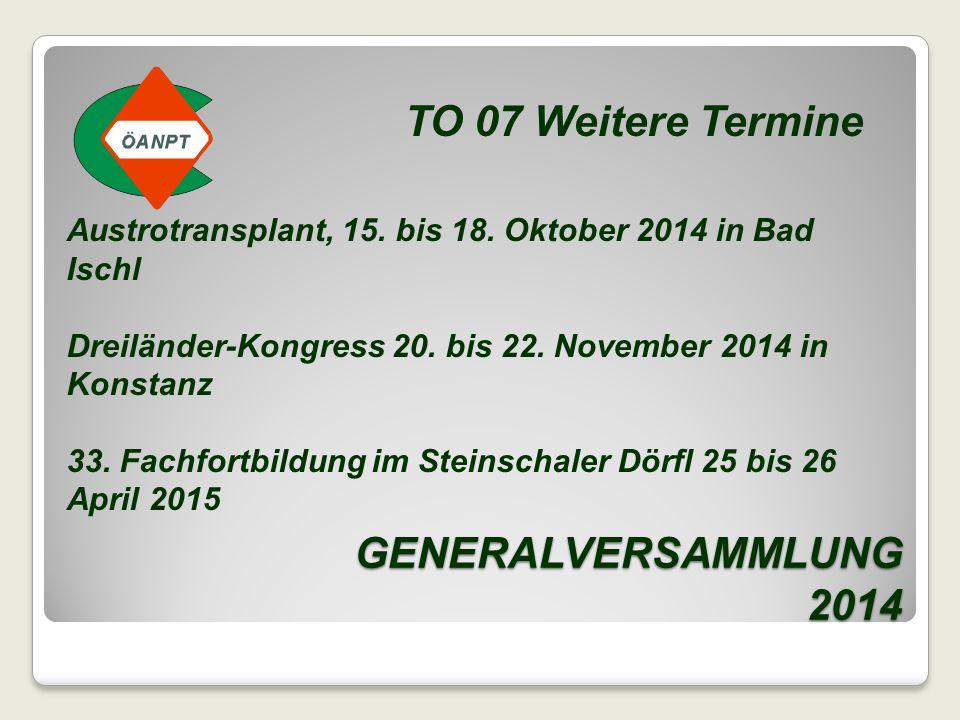 TO 07 Weitere Termine GENERALVERSAMMLUNG 2014