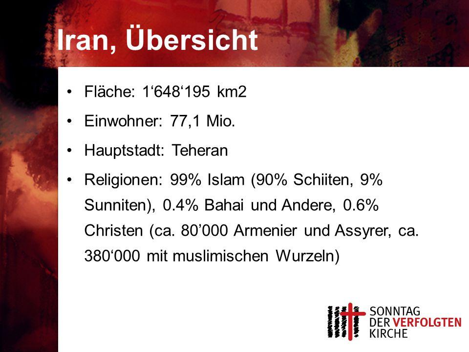 Iran, Übersicht Fläche: 1'648'195 km2 Einwohner: 77,1 Mio.