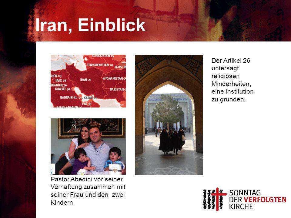 Iran, Einblick Der Artikel 26 untersagt religiösen Minderheiten, eine Institution zu gründen.
