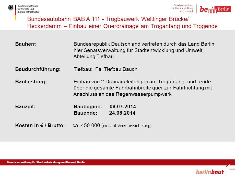 Bauherr:. Bundesrepublik Deutschland vertreten durch das Land Berlin