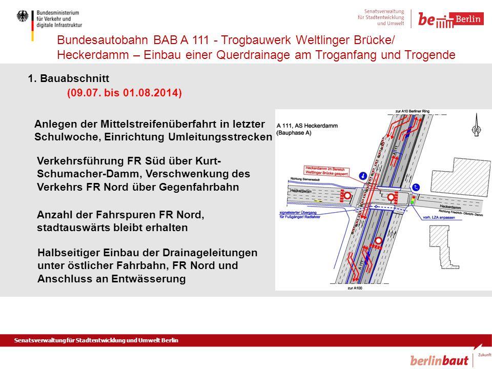 1. Bauabschnitt (09.07. bis 01.08.2014) Anlegen der Mittelstreifenüberfahrt in letzter Schulwoche, Einrichtung Umleitungsstrecken.