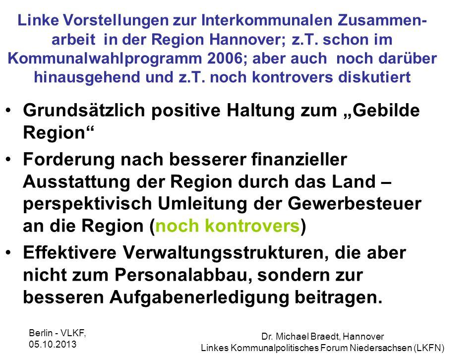 """Grundsätzlich positive Haltung zum """"Gebilde Region"""