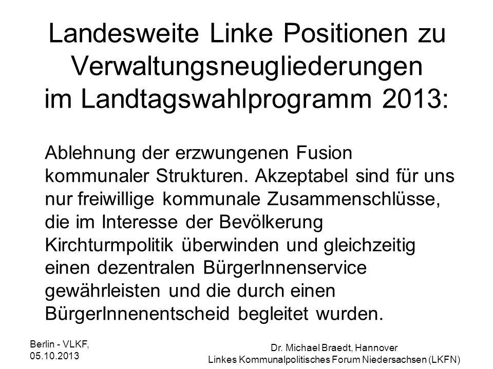 Landesweite Linke Positionen zu Verwaltungsneugliederungen im Landtagswahlprogramm 2013: