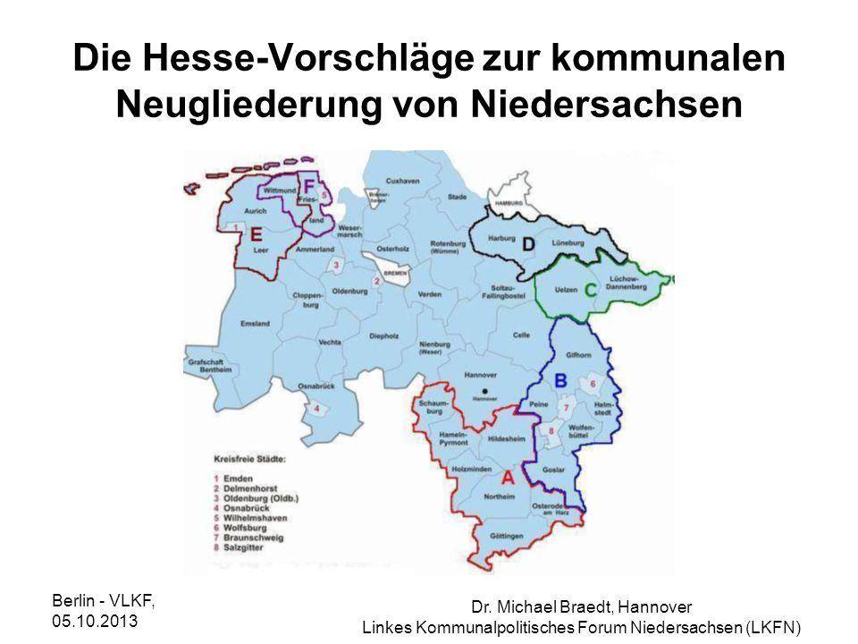 Die Hesse-Vorschläge zur kommunalen Neugliederung von Niedersachsen