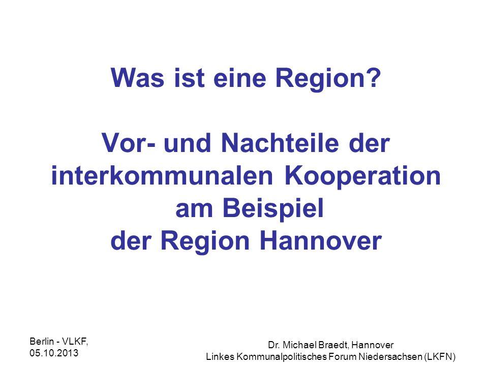 Was ist eine Region Vor- und Nachteile der interkommunalen Kooperation am Beispiel der Region Hannover