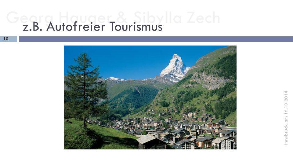 z.B. Autofreier Tourismus