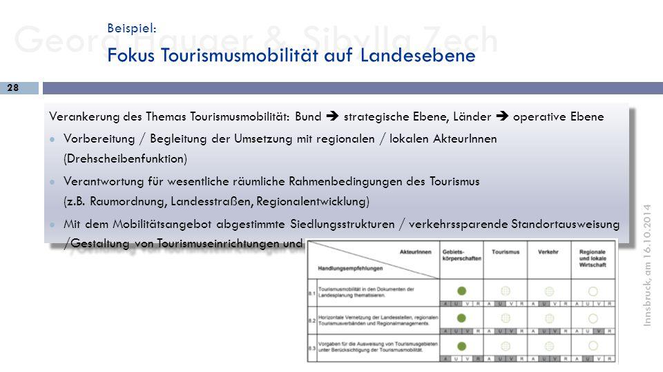 Beispiel: Fokus Tourismusmobilität auf Landesebene