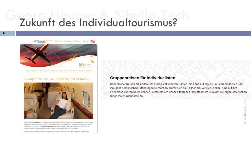 Zukunft des Individualtourismus