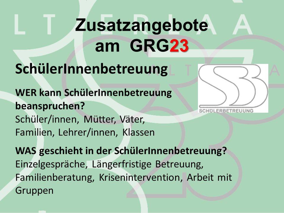 Zusatzangebote am GRG23 SchülerInnenbetreuung