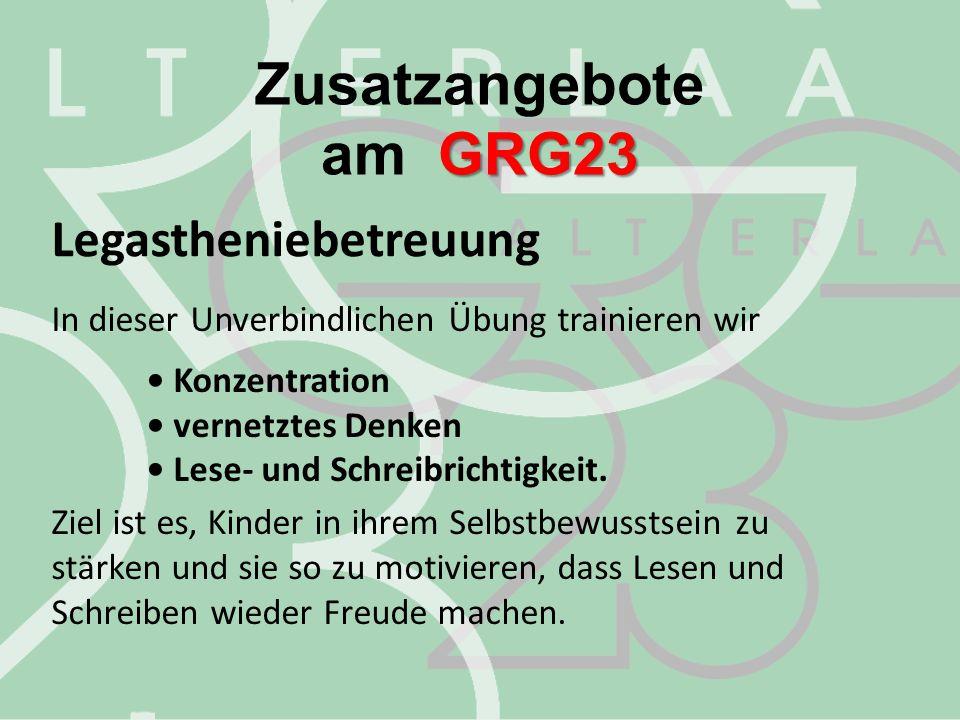 Zusatzangebote am GRG23 Legastheniebetreuung