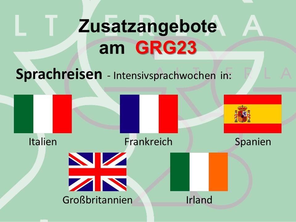 Zusatzangebote am GRG23 Sprachreisen - Intensivsprachwochen in: