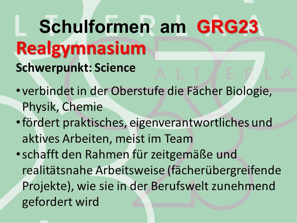Realgymnasium Schwerpunkt: Science