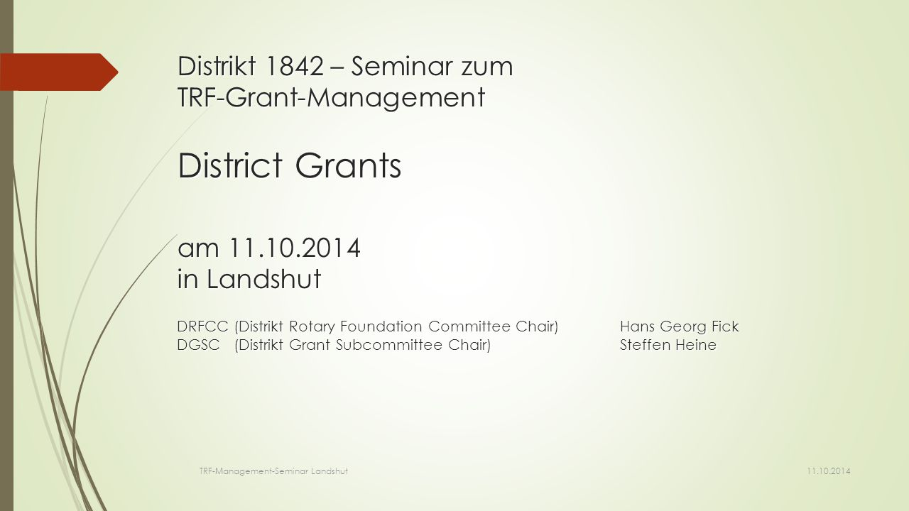 Distrikt 1842 – Seminar zum TRF-Grant-Management District Grants am 11
