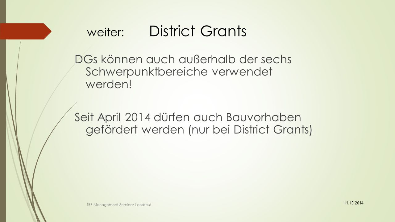 weiter: District Grants
