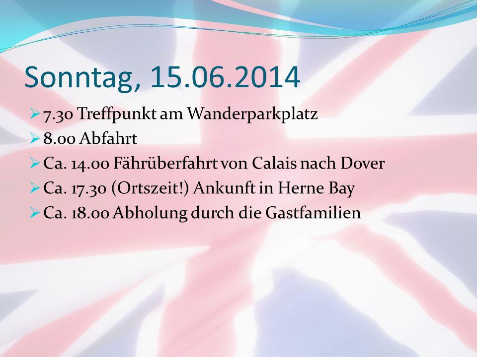Sonntag, 15.06.2014 7.30 Treffpunkt am Wanderparkplatz 8.00 Abfahrt