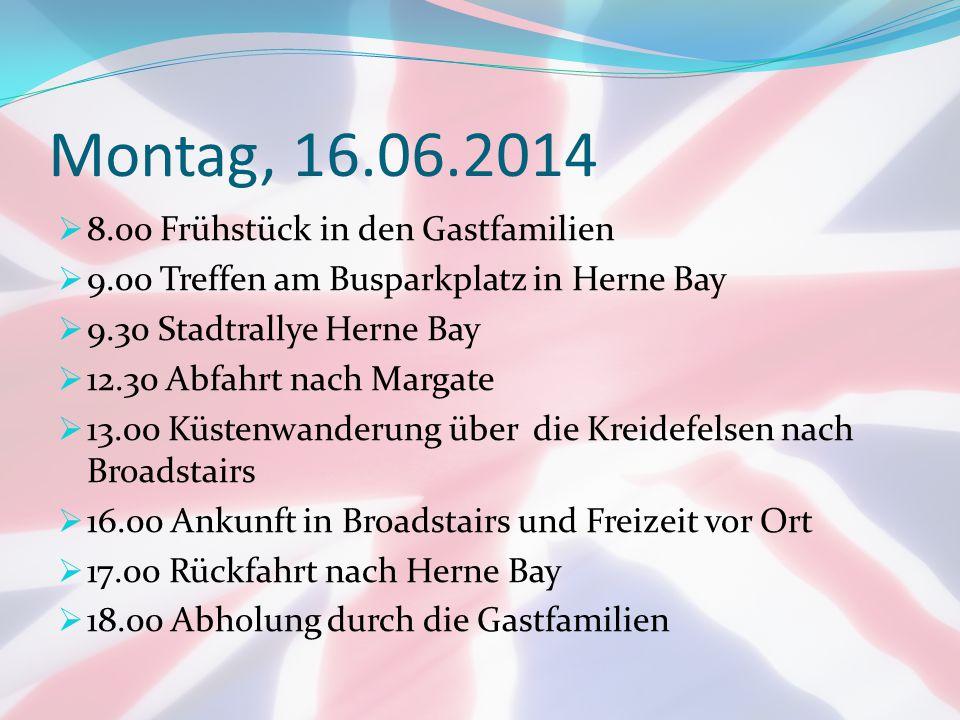 Montag, 16.06.2014 8.00 Frühstück in den Gastfamilien