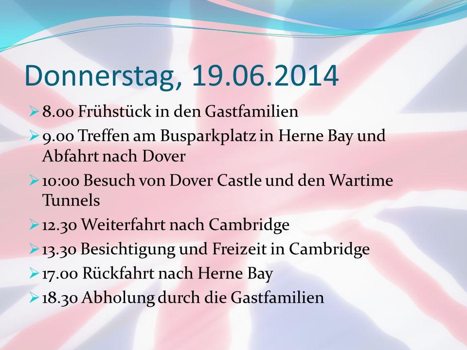 Donnerstag, 19.06.2014 8.oo Frühstück in den Gastfamilien