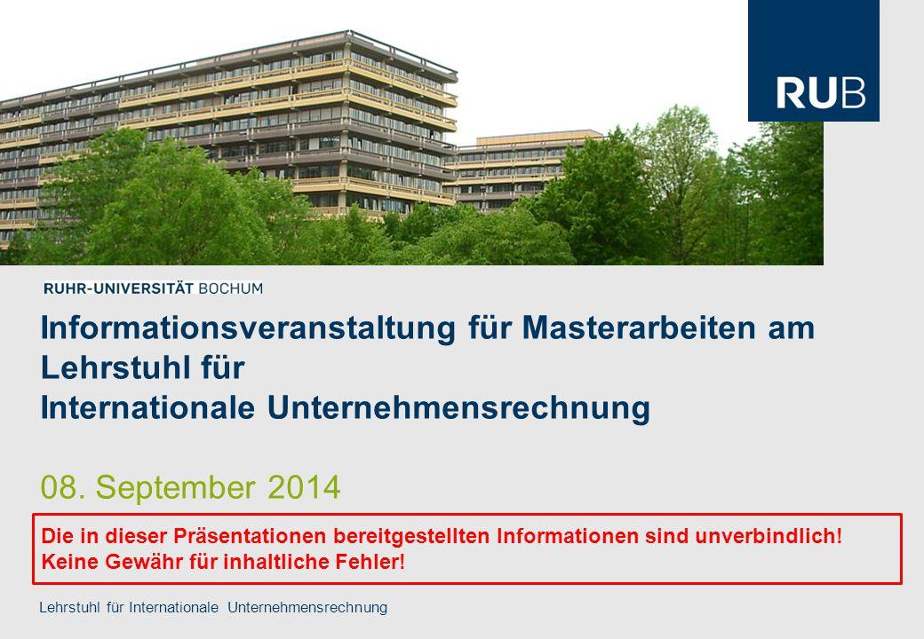 Informationsveranstaltung für Masterarbeiten am Lehrstuhl für Internationale Unternehmensrechnung