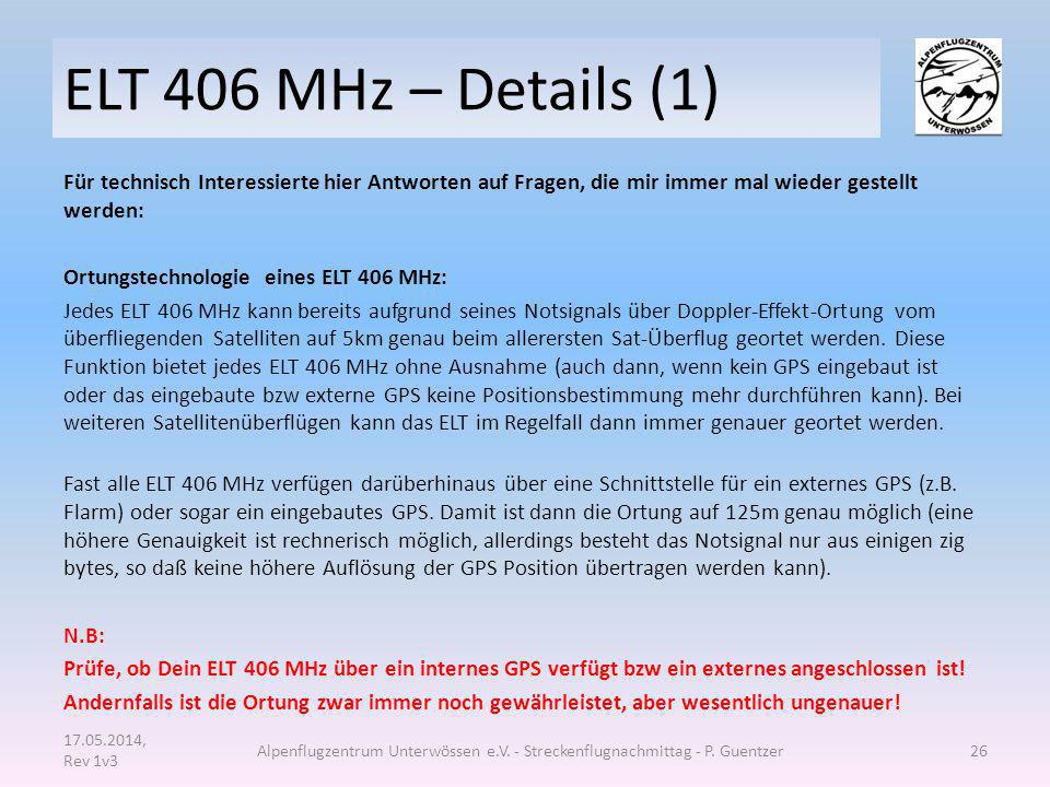 ELT 406 MHz – Details (1) Für technisch Interessierte hier Antworten auf Fragen, die mir immer mal wieder gestellt werden: