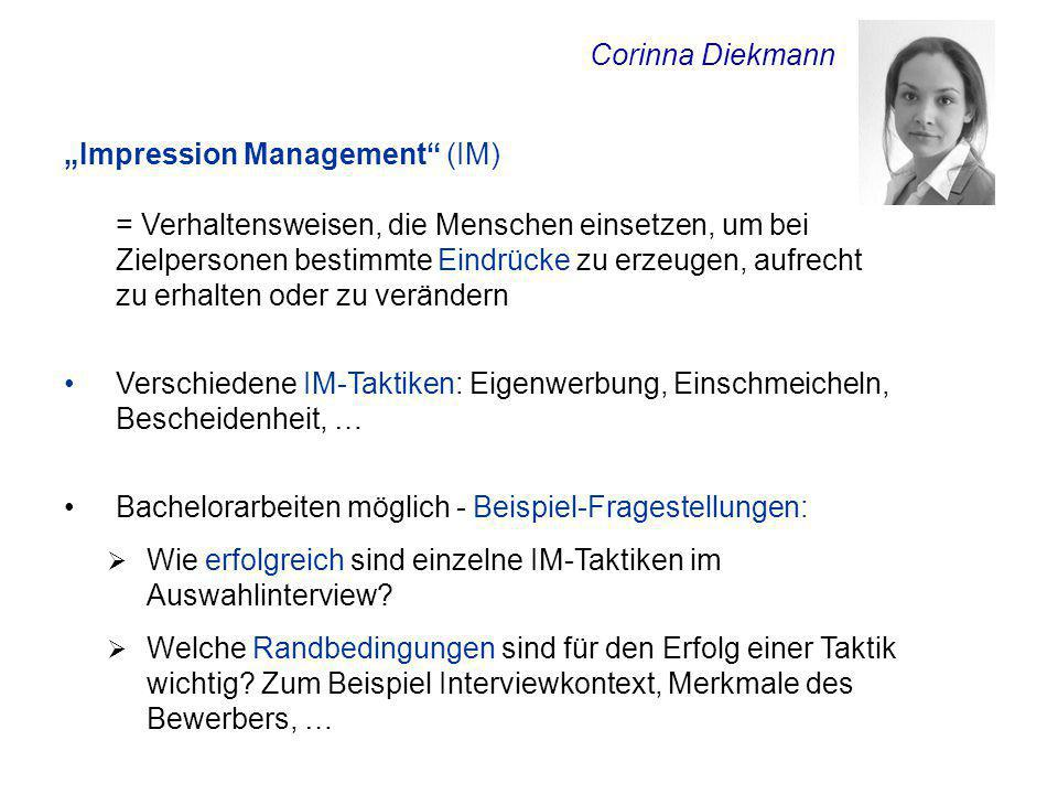 "Corinna Diekmann ""Impression Management (IM)"